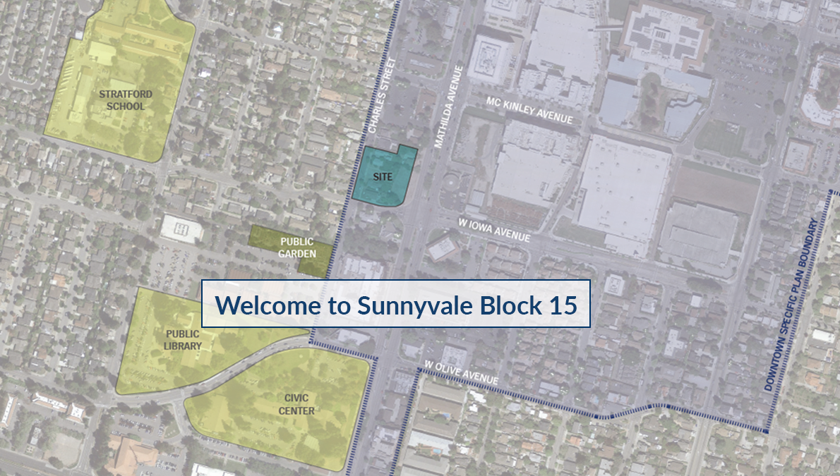 Sunnyvale Block 15 Welcome to Sunnyvale Block 15